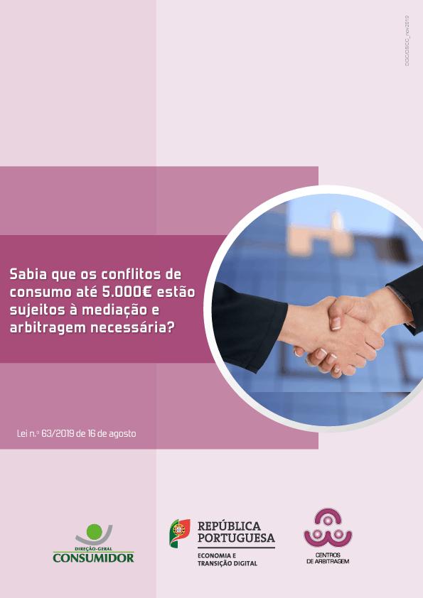 Sabia que os conflitos de consumo até 5.000€ estão sujeitos à mediação e arbitragem necessária?